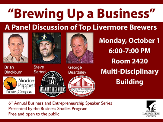 Brewing Up a Business: A Panel Discussion of Top Livermore Brewers.