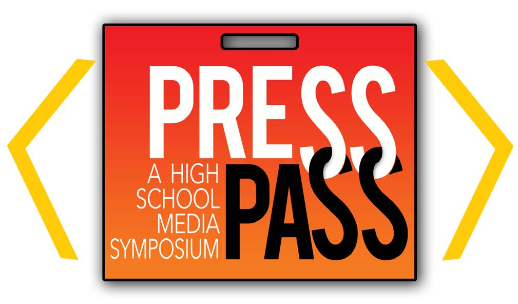 Press Pass - A high school media symposium